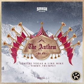 DIMITRI VEGAS & LIKE MIKE VS. TIMMY TRUMPET - THE ANTHEM (DER ALTE)